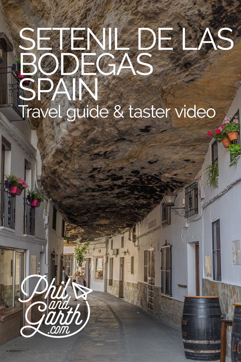 Setenil de las Bodegas Travel Guide