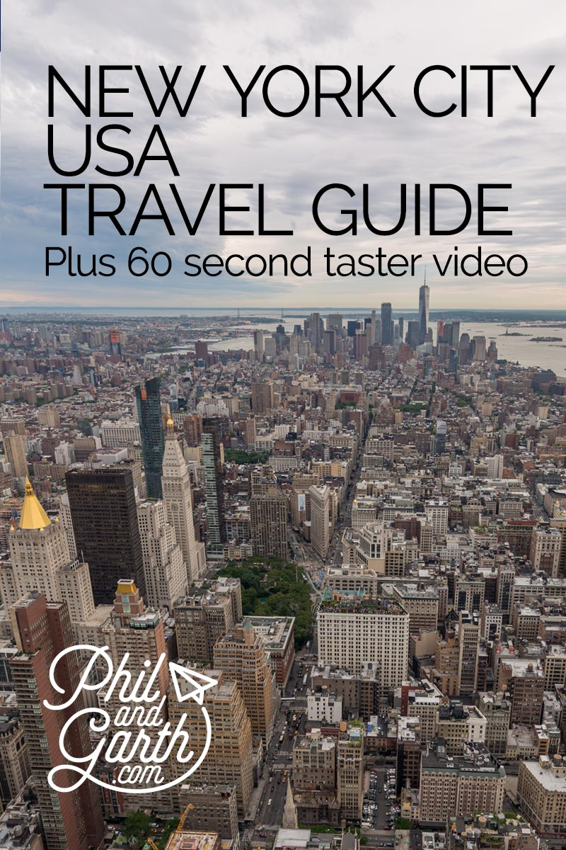 NYC Travel Guide by Phil and Garth