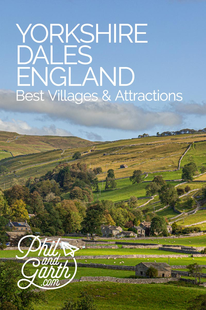 Phil and Garth's Travel Guide to Yorkshire Dales Villages and Attractions