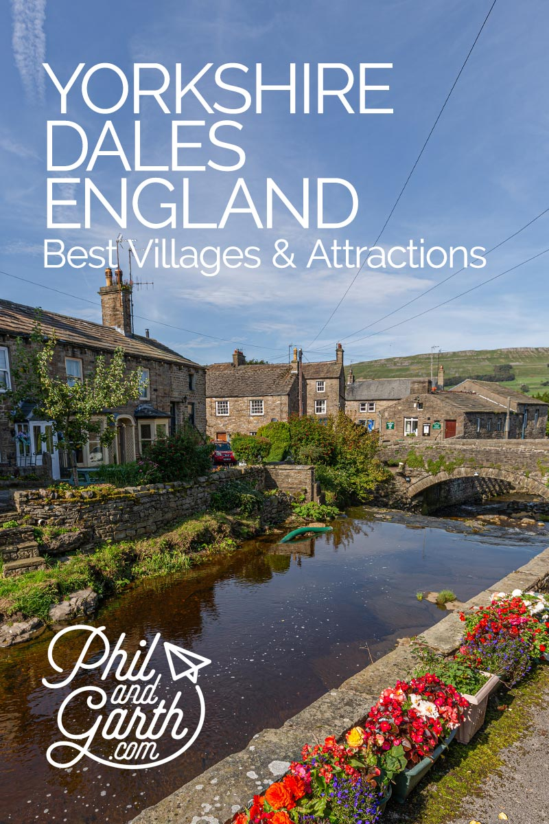 The Best Yorkshire Dales Villages and Attractions