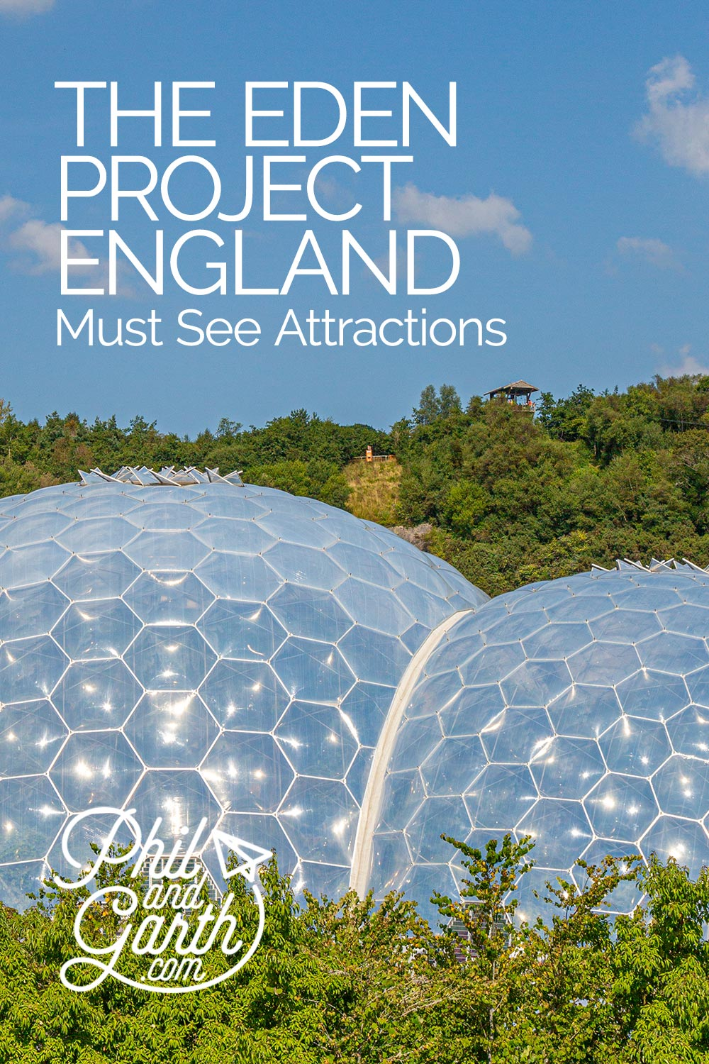 The Eden Project Cornwall England Must See Attractions